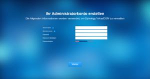 Synology-VirtualDSM: Ihr Administratorkonto erstellen - Die folgenden Informationen werden verwendet, um Synology VirtualDSM zu veralten - Servername, Benutzername, Passwort, Passwort bestätigen, Passwortstärke